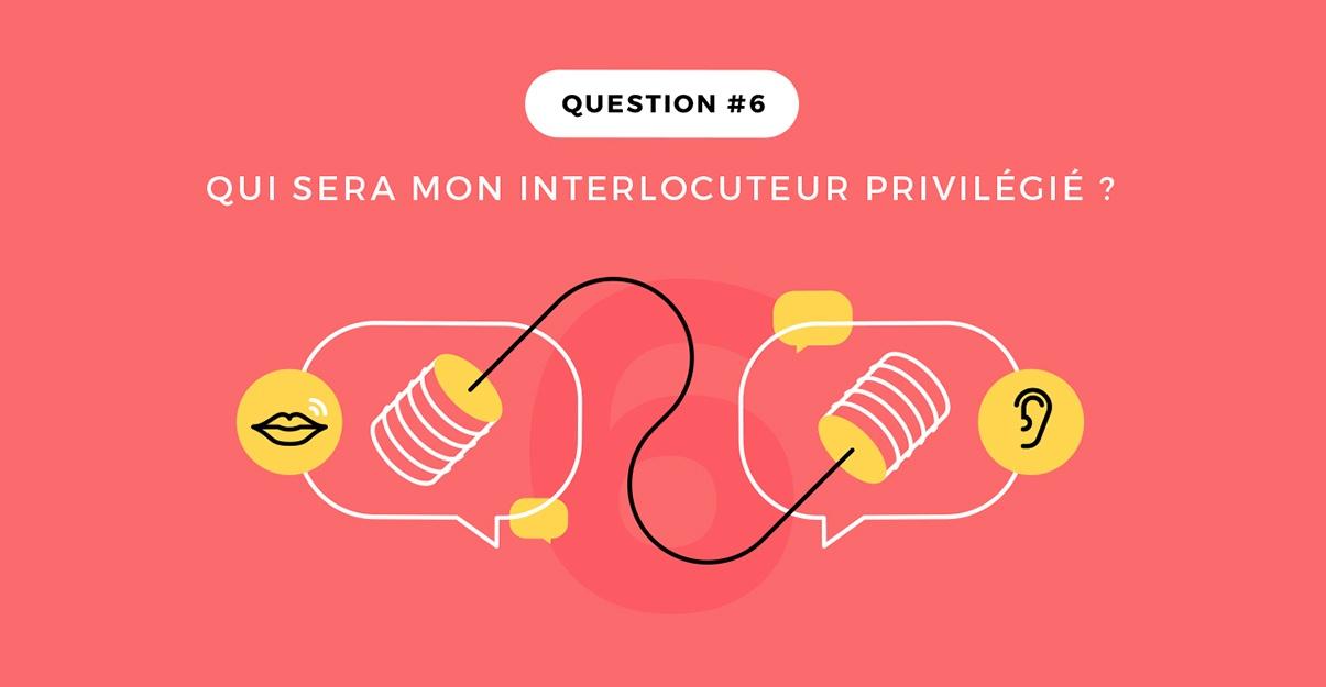 Question 6: votre interlocuteur tout au long du chantier