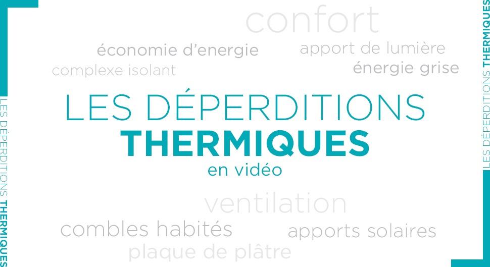 Déperditions thermique: les comprendre et les éviter