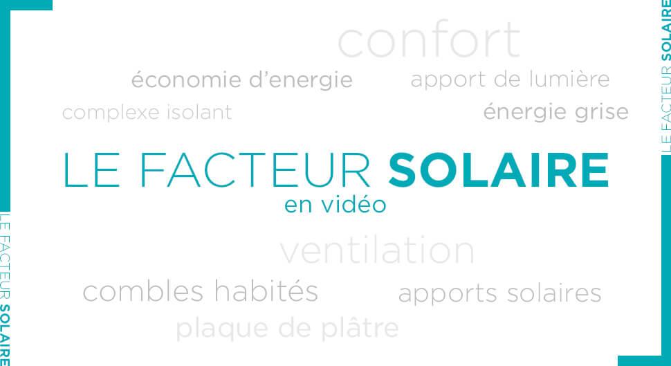 Comprendre la notion de facteur solaire