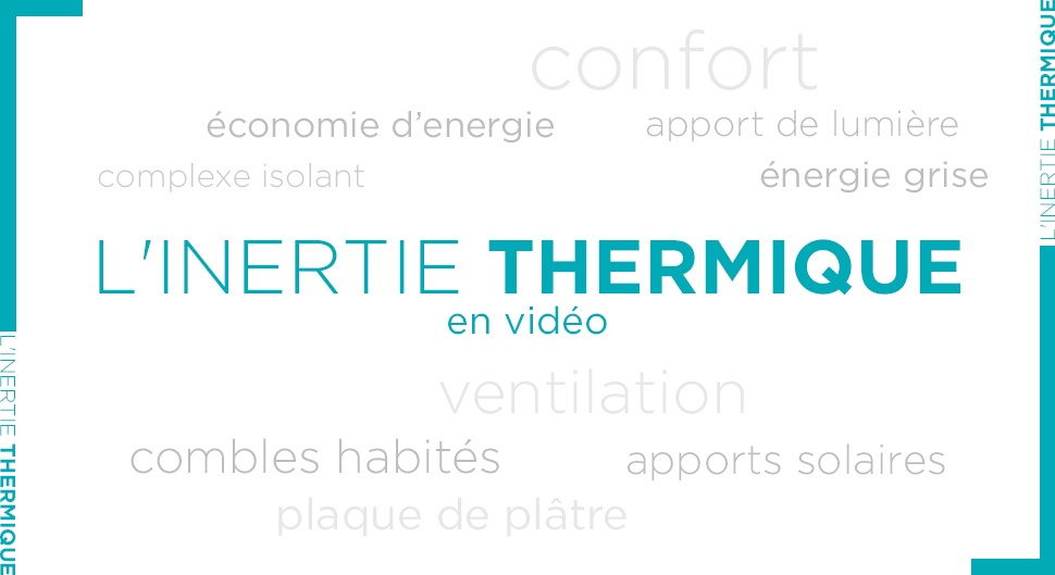 Inertie thermique, isolation, quelle différence?