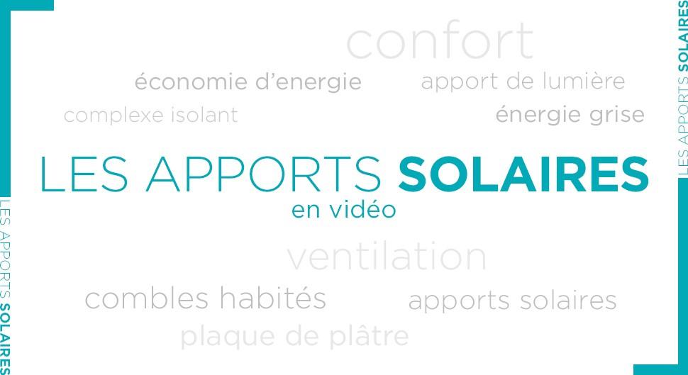 Maitriser les apports solaires pour réduire ses factures d'énergie